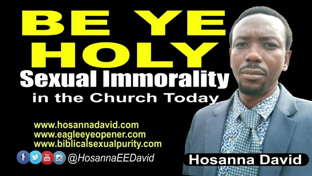 Be Ye Holy: Sexual Immorality in the Church Today Image
